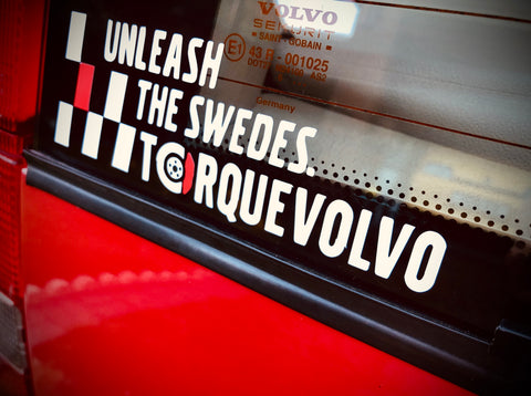 "Torquevolvo ""Unleash The Swedes"" track day sticker"