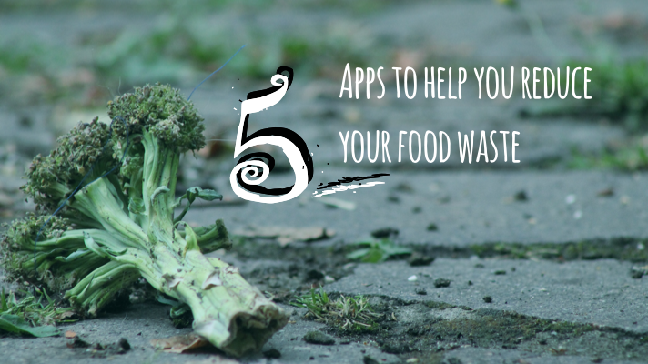 5 apps to help you reduce your food waste (and help others to do the same)