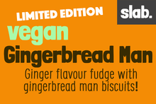 Load image into Gallery viewer, Gingerbread Man Slab – Vegan Fudge