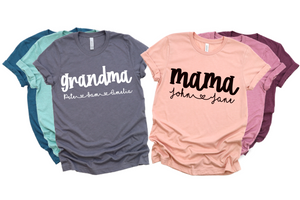 Custom Mom/Grandmother Graphic Tees