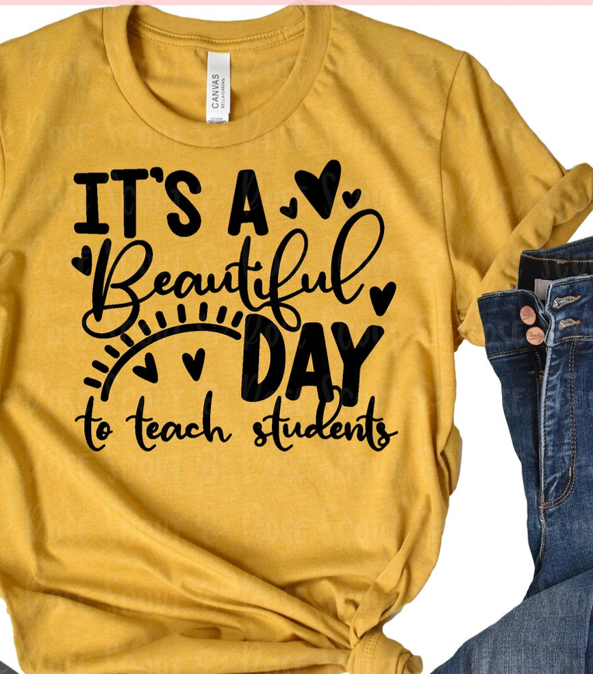 It's a Beautiful Day to Teach Graphic Tee