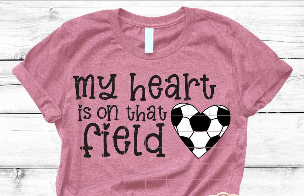 My Heart is on that Field Soccer Graphic Tee