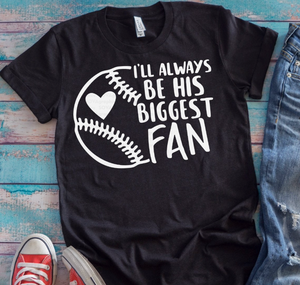 Biggest Fan Graphic Tee