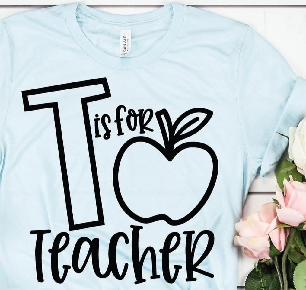 T is for Teacher Graphic Tee