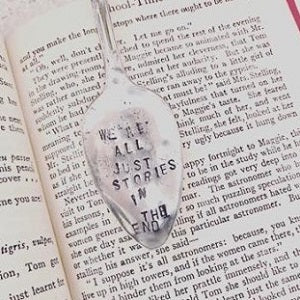 Bookmark - We're All Just Stories In The End
