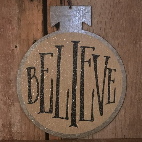 Metal Sign - Believe - CLEARANCE