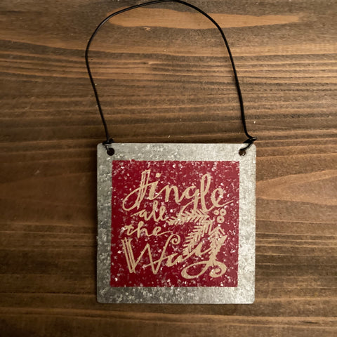 Ornaments - Metal - Jingle All The Way - CLEARANCE