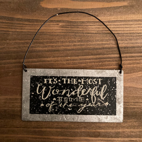 Ornaments - Metal - It's The Most Wonderful Time of the Year - CLEARANCE