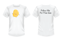 "Load image into Gallery viewer, Gildan Soft Style white t-shirt with  the dancing bean on the front and ""follow me for free gas"" written in black on the back"