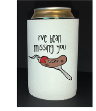"Load image into Gallery viewer, Bean Festival Drink Koozie, ""i've bean missing you"" logo"