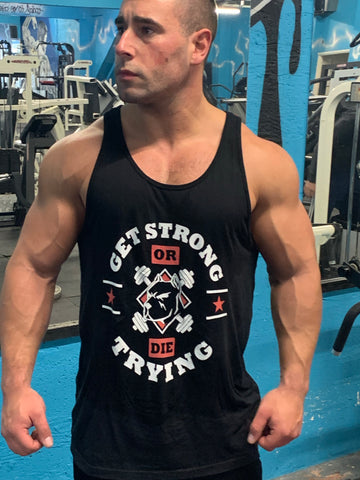 Unisex Get strong or die trying vest-The Governor Sports and Nutrition