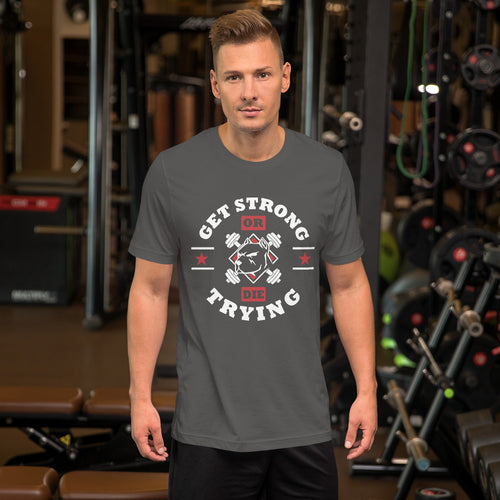 Short-Sleeve Unisex  Get Fit or Die Trying T-Shirt
