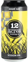 12 Acres - Make Hay Session IPA