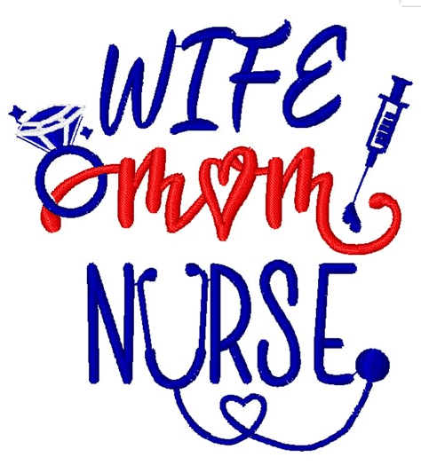 Wife Mom Nurse Design