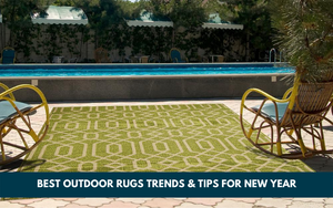 Outdoor Rugs for The Outdoor Living Room: Trends & Tips