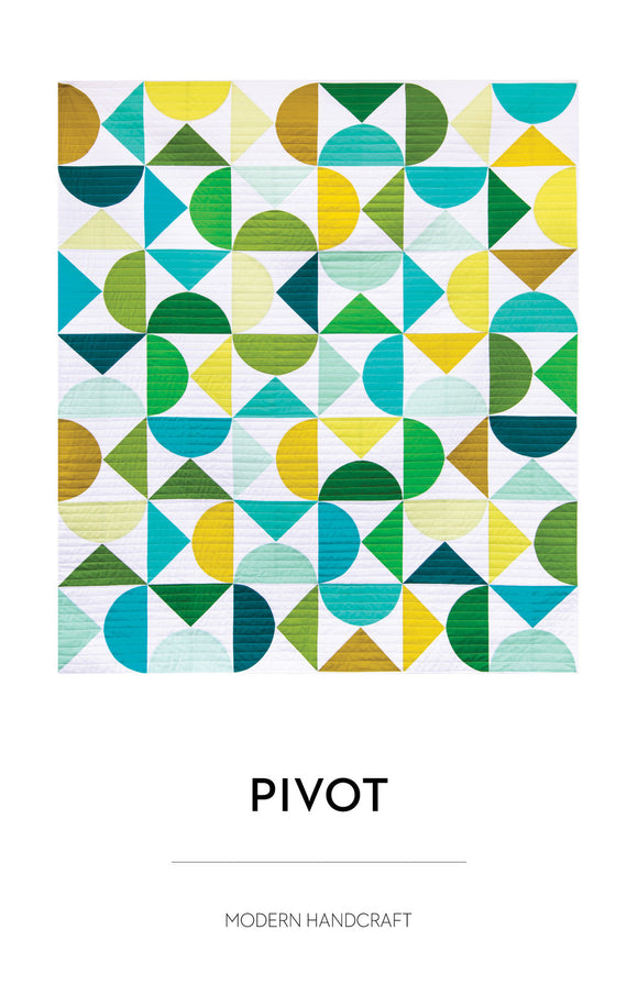 Pivot Quilt Pattern by Modern Handcraft