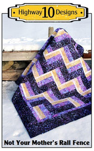 Not Your Mother's Rail Fence Quilt Pattern by Highway 10 Designs