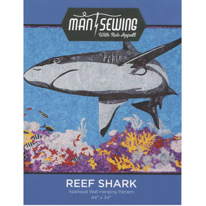 Reef Shark Applique Wall hanging Pattern by Man Sewing with Rob Appell
