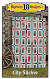 City Slicker Quilt Pattern by Highway 10 Designs