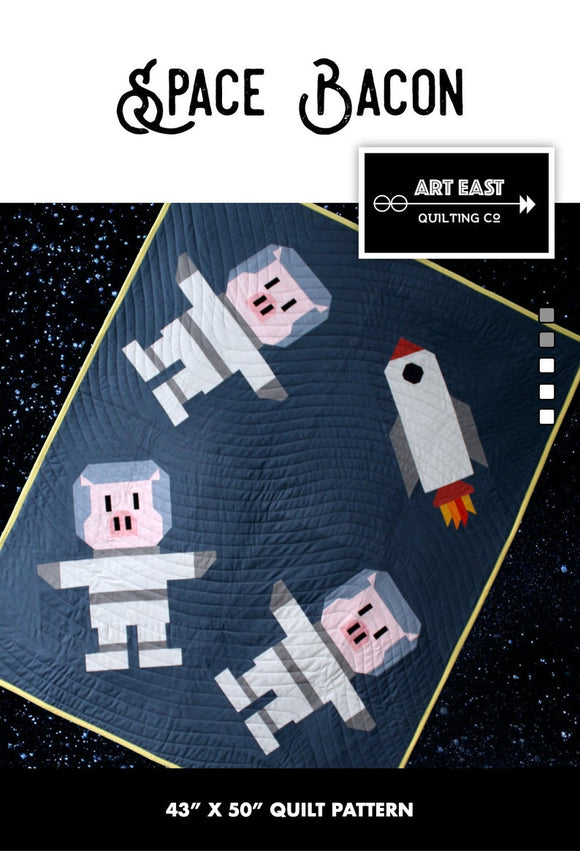 Space Bacon Quilt Pattern by Art East Quilting Co