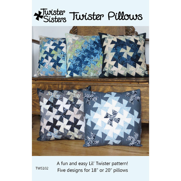 Twister Pillows Pattern by Twister Sisters