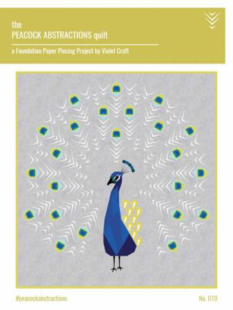 The Peacock Abstractions - Foundation Paper Piecing Pattern by Violet Craft