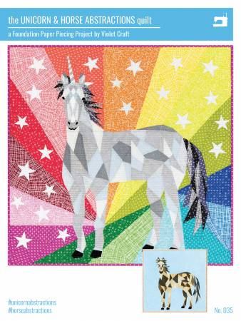 The Unicorn And Horse Abstractions Quilt - Foundation Paper Piecing Pattern by Violet Craft