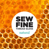 Natural - Thread Gloss by Sew Fine - Tame Your Threads!