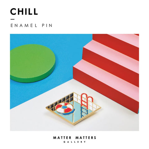 CHILL OUT - BROCHE