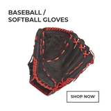 Baseball /  Softball Gloves