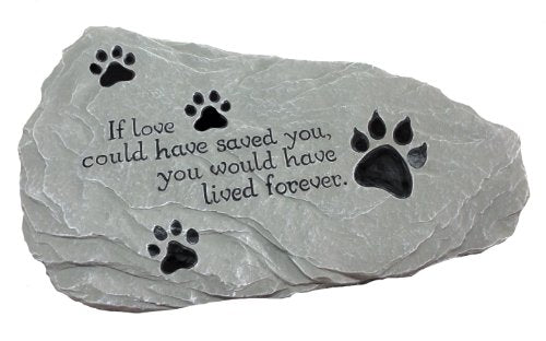 "Pet Memorial Stone ""If Love Could Have Saved You..."" EXCLUSIVE Design"