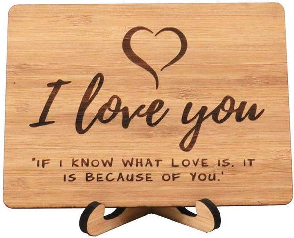 Zuaart I Love You Greeting Card Handmade With Real Bamboo Wood and Stand- I know what love is it because of you - perfect for valentine day Anniversary, Gifts For Wife, Him, Or Her, Or Just Because