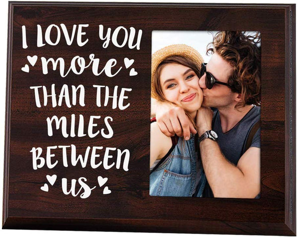 Elegant Signs Long Distance Relationships Gifts - Going Away Couples Picture Frame 4x6 for Him or Her - I Love You More Than The Miles Between Us