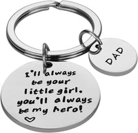 Father's Day Gift - Dad Gift from Daughter for Birthday, I'll Always Be Your Little Girl, You Will Always Be My Hero Keychain, Stainless Steel