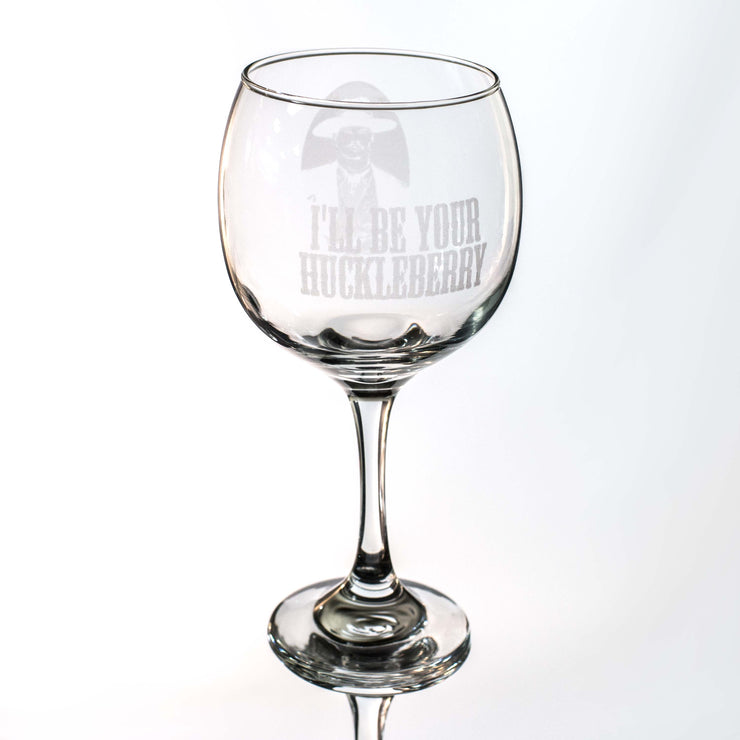 20oz I'll Be Your Huckleberry Wine Glass L1