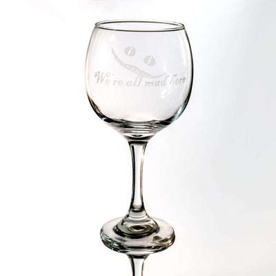 20oz We're All Mad Here Wine Glass L1