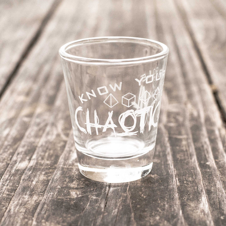 Chaotic Evil - Know Your Role - Shot Glass