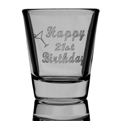Happy 21st birthday Second Edition shot glass
