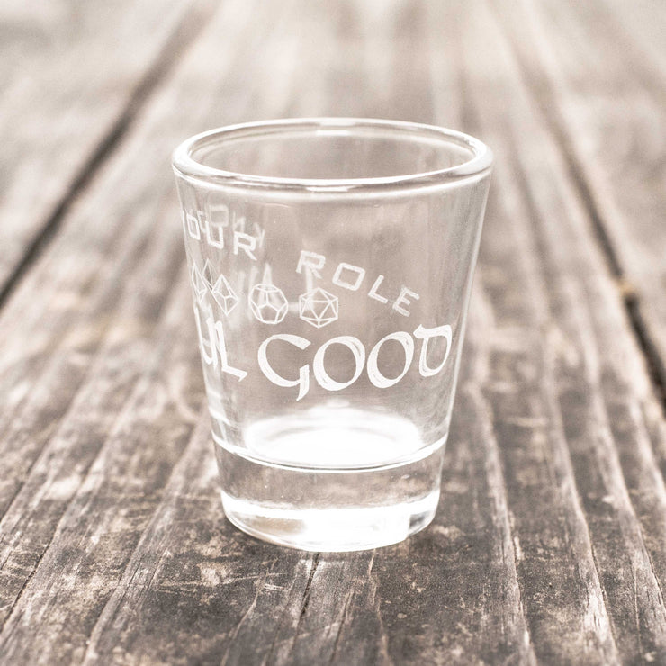 2oz Lawful Good - Know Your Role - Shot Glass R1