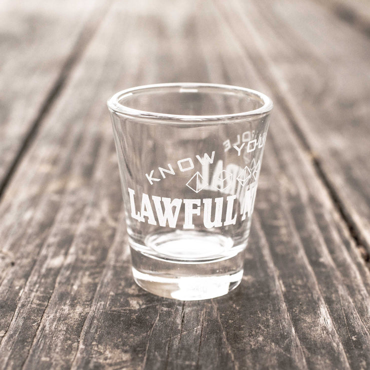 2oz Lawful Neutral - Know Your Role - Shot Glass R1