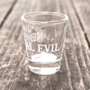 Neutral Evil - Know Your Role - Shot Glass