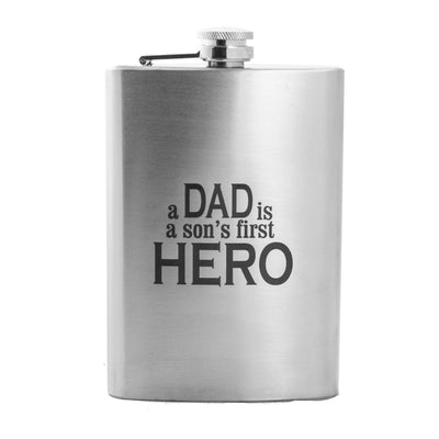 8oz A Dad Is a Son's First Hero Flask L1