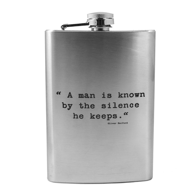 8oz A Man is Known By the Silence He Keeps Flask L1