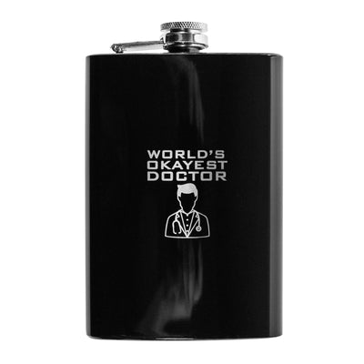 8oz BLACK World's Okayest Doctor Flask L1
