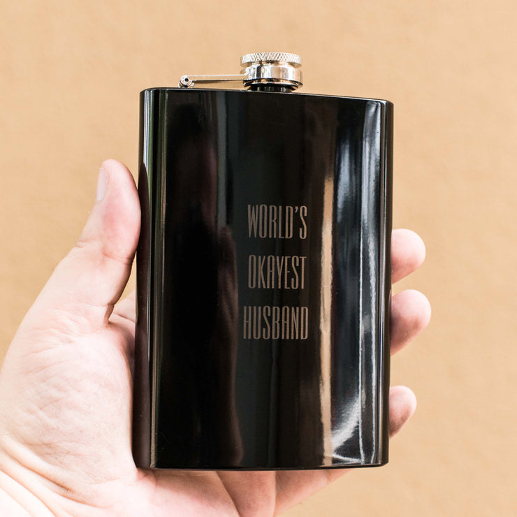 8oz BLACK World's Okayest Husband Flask L1