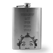 8oz I Threw My Pie For You Flask L1
