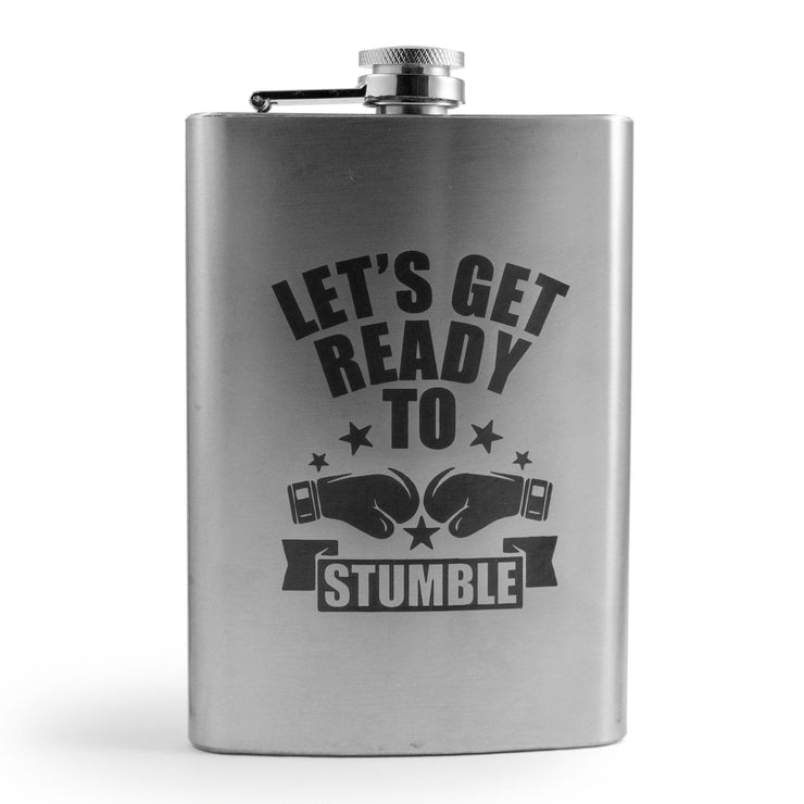 8oz Let's Get Ready to Stumble Flask L1