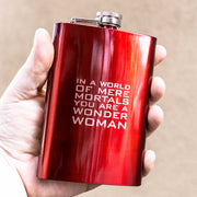 8oz RED In a World of Mere Mortals You Are a Wonder Woman Flask L1