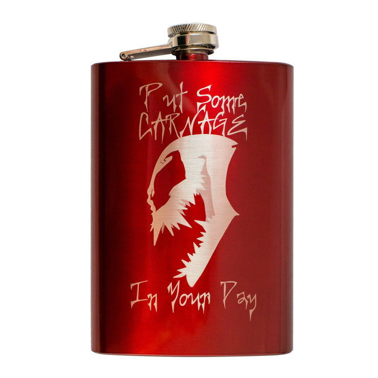 8oz RED Put Some Carnage in Your Day Flask L1
