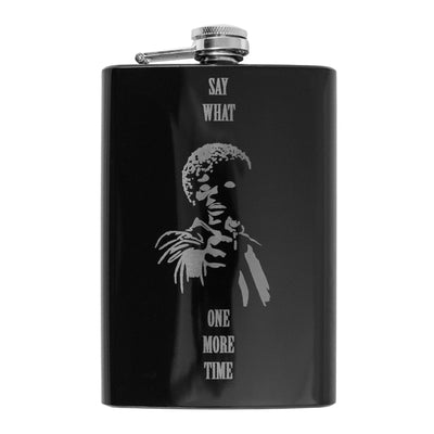 8oz Say What One More Time BLACK Flask L1